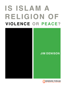 Is Islam a religion of violence or peace?