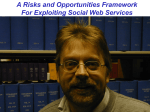 A Risks and Opportunities Framework For Exploiting Social Web