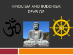 Hinduism and Buddhism Develop
