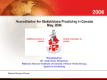 Accreditation of Professional Statisticians by the Statistical Society of