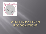 What is Pattern Recognition?