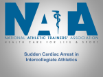 Sudden Cardiac Arrest in Intercollegiate Athletics