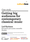 Getting big audiences for contemporary classical music