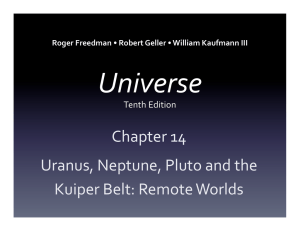 Chapter 14 Uranus, Neptune, Pluto and the Kuiper Belt