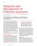 Piriformis syndrome is a neuromuscular condition that remains