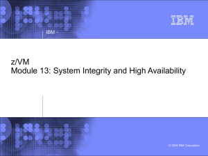 System Integrity and High Availability of z/VM