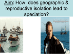 Geographic and Reproductive Isolation