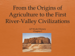 From the Origins of Agriculture to the First River