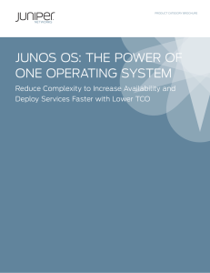 Junos OS: The Power of One Operating System