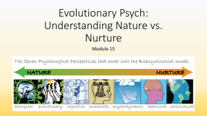 Evolutionary Psych: Understanding Nature vs. Nurture