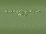 Measuring Voltage Drop and Current