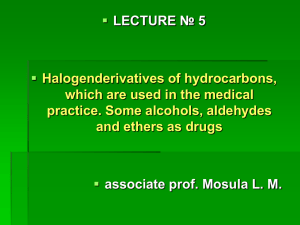 05 Halogen deriv. of hydrocarbons. Alcohols,ethers, esters