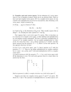 2. Complex and real vector spaces. In the definition of