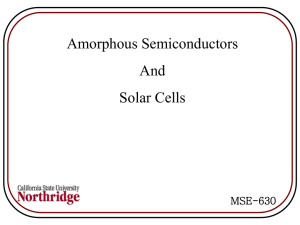Amorphous SC and Solar Cells