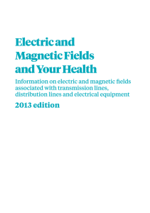 Electric and Magnetic Fields and Your Health