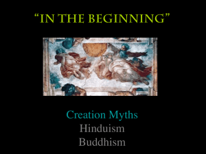 """IN THE BEGINNING"" Creation Myths Hinduism Buddhism"