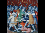 Chapter 14 Section 1 The Crusades