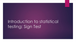 Introduction to statistical testing: Sign Test