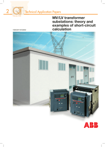 MV/LV transformer substations: theory and examples of short