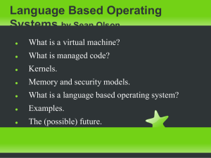 Language Based Operating Systems