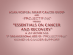 "Asian Hospital Breast Cancer Group and ""PROJECT PINK"" Present"