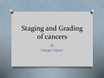 Staging and Grading of cancers