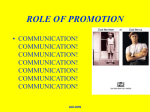 ROLE OF PROMOTION