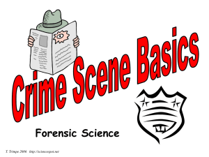 CRIME SCENE - Ms. Robbins` PNHS Science Classes