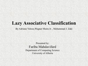 Lazy Associative Classifier - ugweb.cs.ualberta.ca