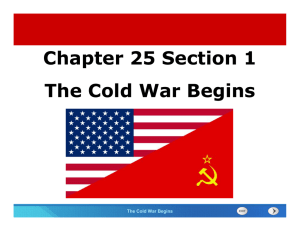Chapter 25 Section 1 The Cold War Begins