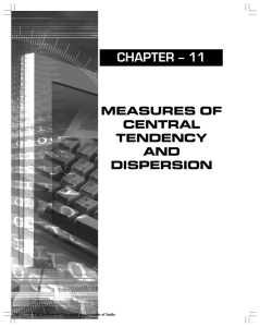 Chapter -11 Measures of Central Tendency and Dispersion