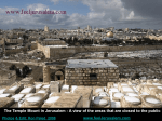 The Temple Mount in Jerusalem - A view of the areas that are closed