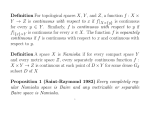 Definition For topological spaces X, Y , and Z, a function f : X × Y → Z