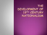 The Development of 19th Century Nationalism