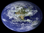 Chapter 2 – 2 Forces Shaping Earth