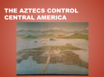 The Aztecs Control Central America