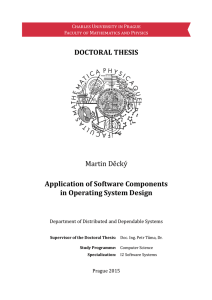 Application of Software Components in Operating System Design