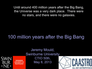 100 million years after the Big Bang