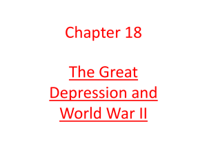 Chapter 18 The Great Depression and WWII