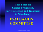Task Force on Cancer Prevention, Early Detection and Treatment in