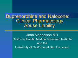 Buprenorphine and Naloxone: Clinical Pharmacology Abuse Liability