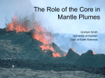 What is the role of the core in plumes?