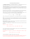 Central Limit Theorem Exercises A sampling distribution is a