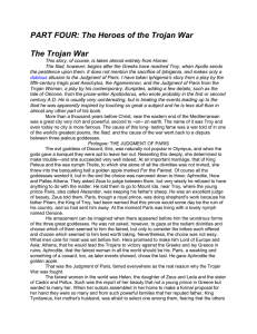PART FOUR: The Heroes of the Trojan War The Trojan War