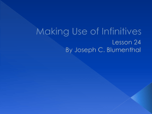 Making Use of Infinitives - Spearfish School District