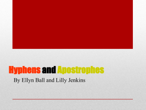 Hyphens and Apostrophes