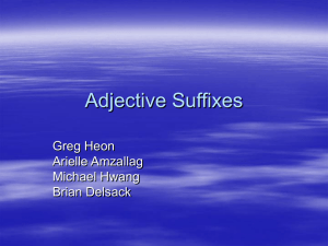 PowerPoint Presentation - Adjective Suffixes