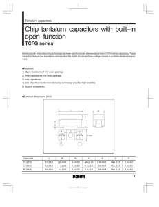 Chip tantalum capacitors with built–in open–function