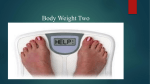 Body Weight Two