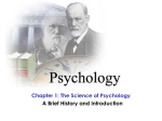 Chapter 1: The Science of Psychology A Brief History and Introduction